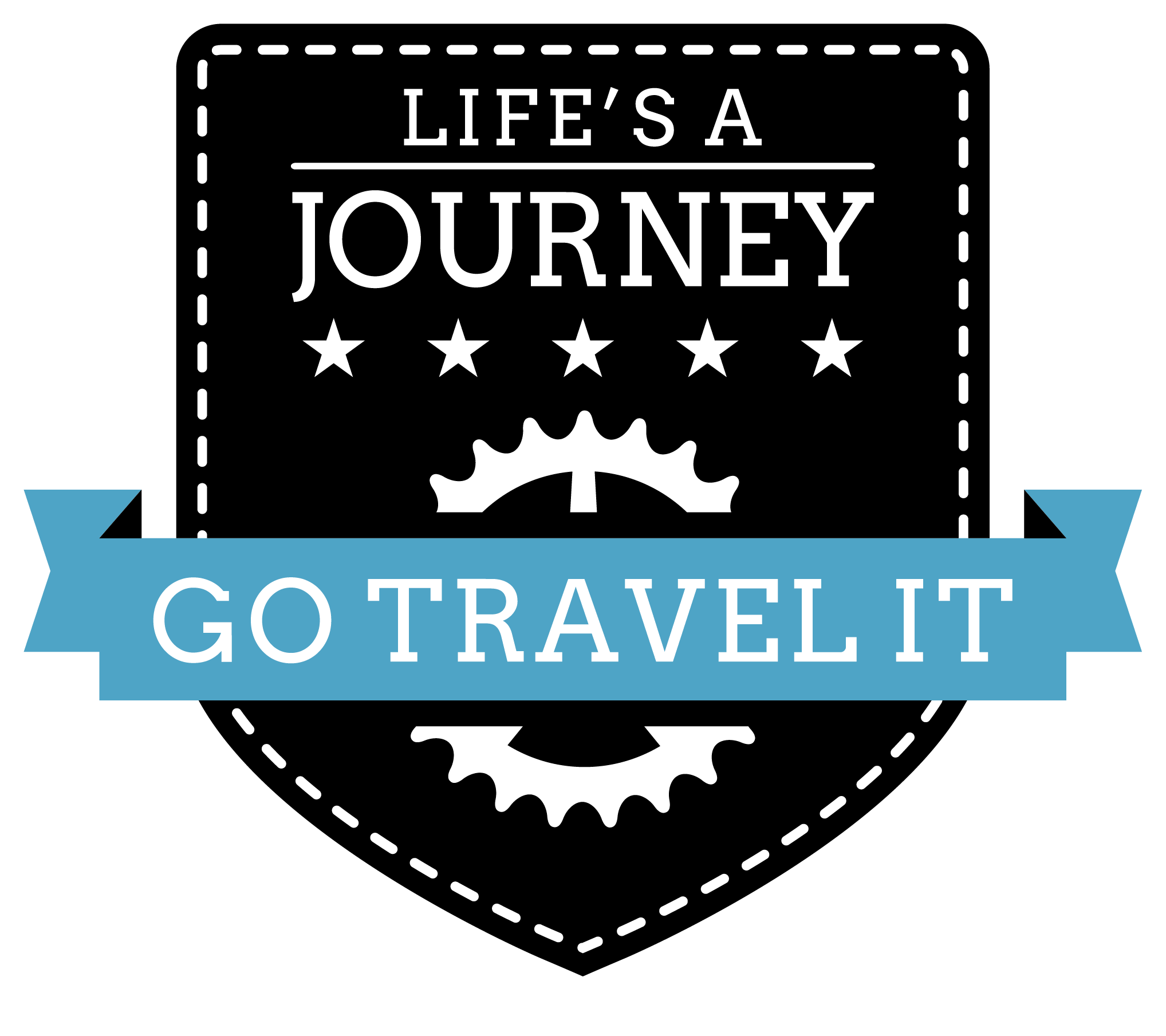 Life's A Journey, Go Travel It